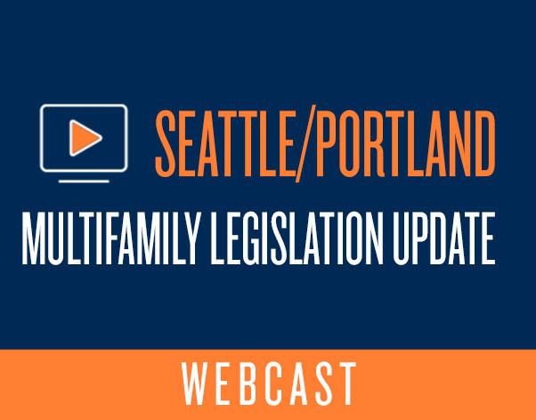Seattle/Portland Legislation Update Webcast
