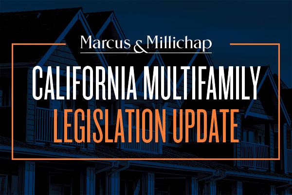 California Multifamily Legislation Update