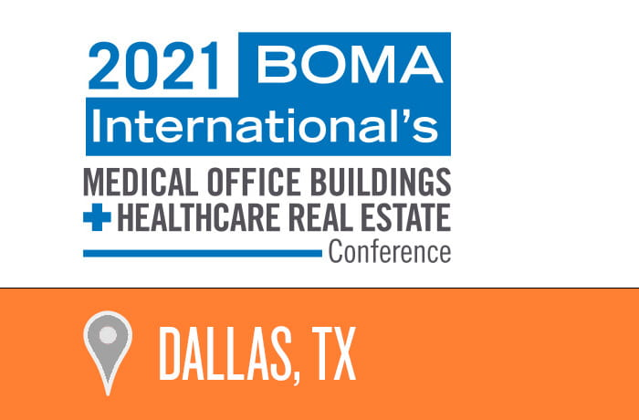 2021 BOMA International Medical Office Building Healthcare Real Estate Conference