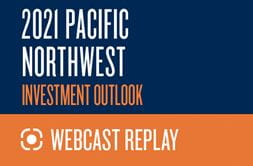 2021 Pacific Northwest Investment Outlook Replay
